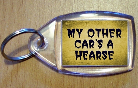 My Other Car's A Hearse Keyring